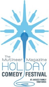 The Mutineer Magazine Holiday Comedy Festival