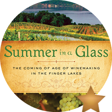 Explore a wine region that is rapidly gaining respect around the world. You'll taste at least one wine from each of the producers featured in the new book, Summer in a Glass: The Coming of Age of Winemaking in the Finger Lakes. If you've already read the book, you'll feel the connection to person and place. We recommend Riesling, but you're free to taste what you like!